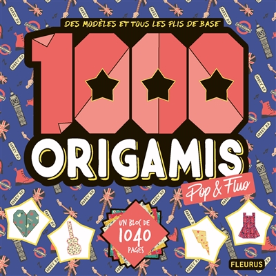 1000 ORIGAMIS POP FLUO  1040 PAGES