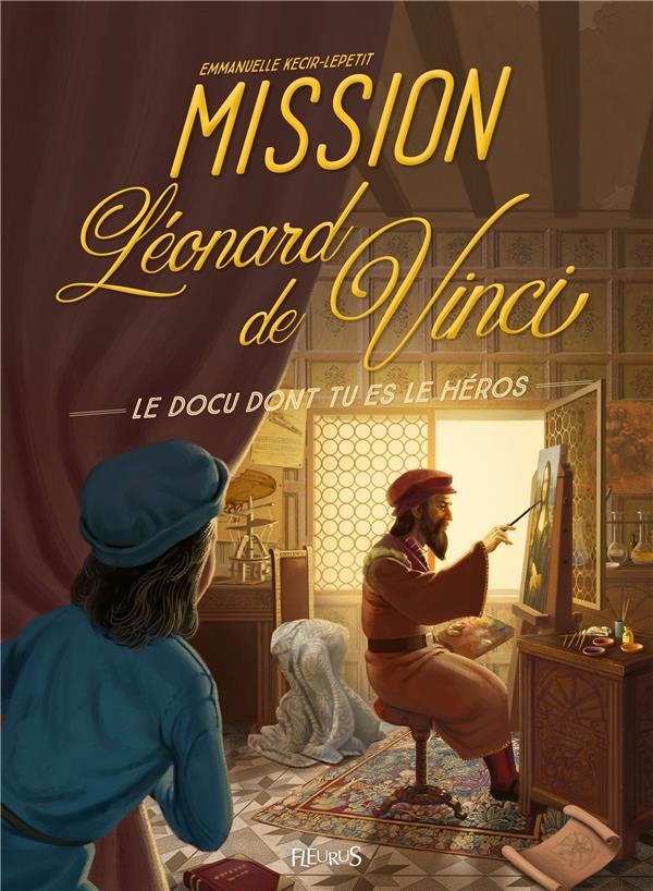 MISSION LEONARD DE VINCI KECIR-LEPETIT E FLEURUS