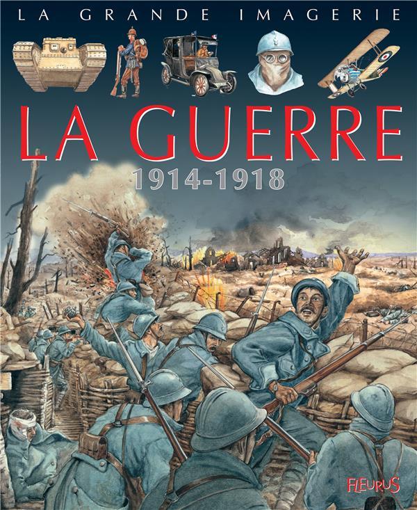 LA GUERRE  -  1914-1918 SAGNIER/ROCHUT Fleurus