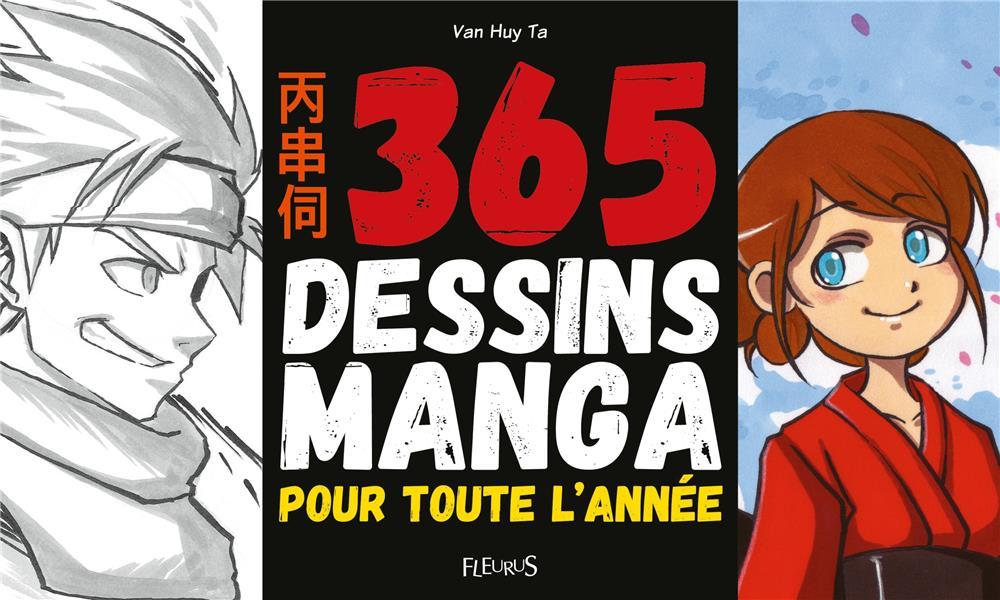365 DESSINS MANGA POUR TOUTE L'ANNEE VAN HUY/TA FLEURUS