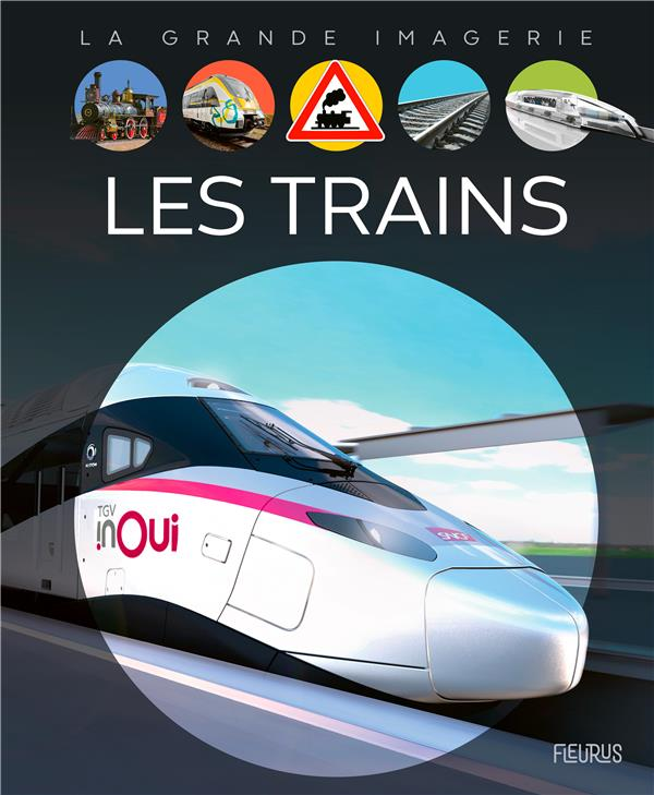 LES TRAINS -
