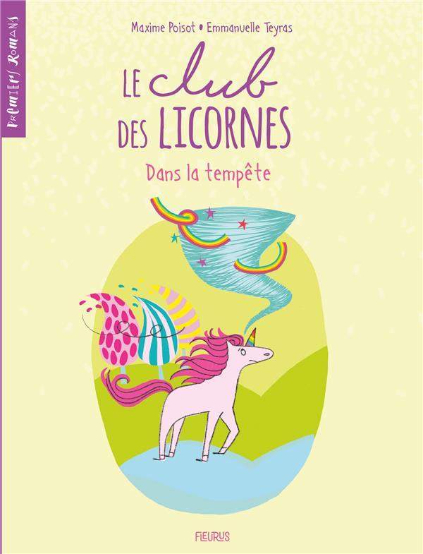 LE CLUB DES LICORNES T.3  -  DANS LA TEMPETE POISOT, MAXIME  FLEURUS