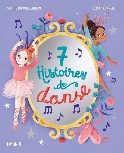 7 HISTOIRES DE DANSE ELISA PAGANELLI FLEURUS