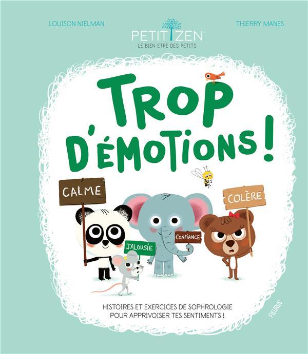 TROP D'EMOTIONS !  MANES, THIERRY FLEURUS