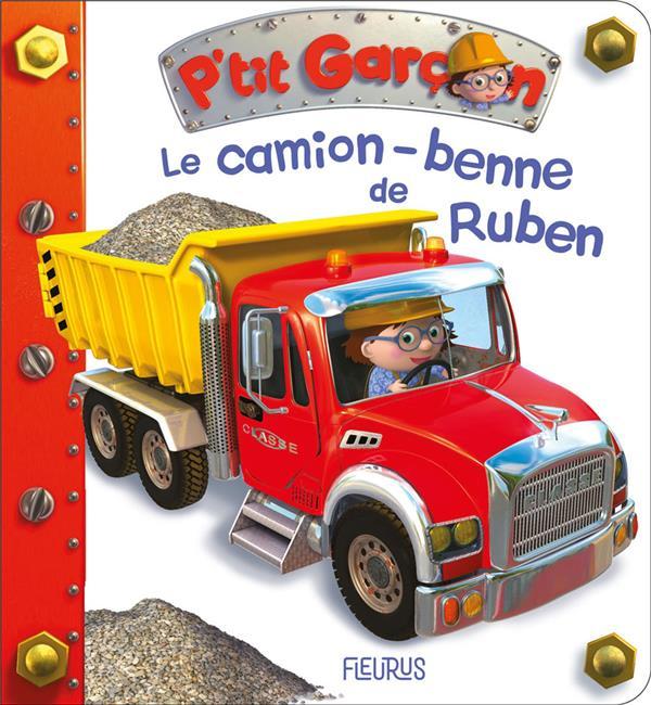 P'TIT GARCON  -  LE CAMION-BENNE DE RUBEN