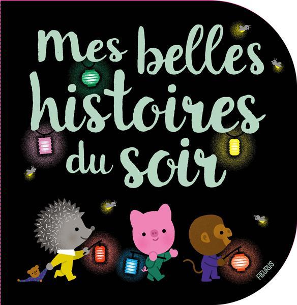 MES BELLES HISTOIRES DU SOIR -