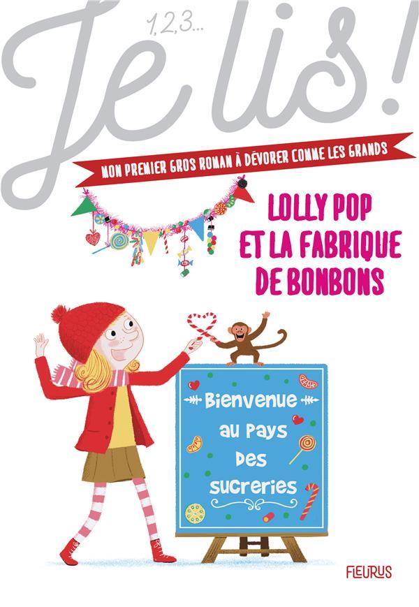 LOLLY POP T.4  -  LOLLY POP ET LA FABRIQUE DE BONBONS