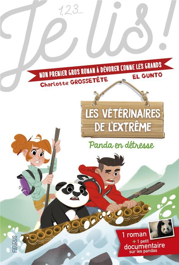 LES VETERINAIRES DE L'EXTREME - TOME 1 - PANDA EN DETRESSE