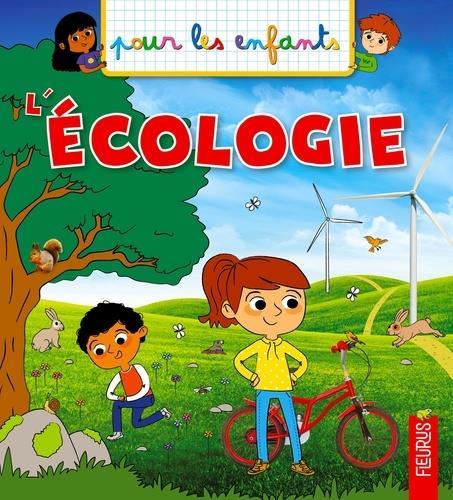 L'ECOLOGIE KECIR-LEPETIT, EMMANUELLE FLEURUS