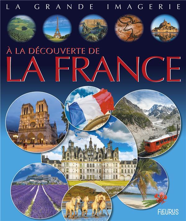 A LA DECOUVERTE DE LA FRANCE COLLECTIF FLEURUS