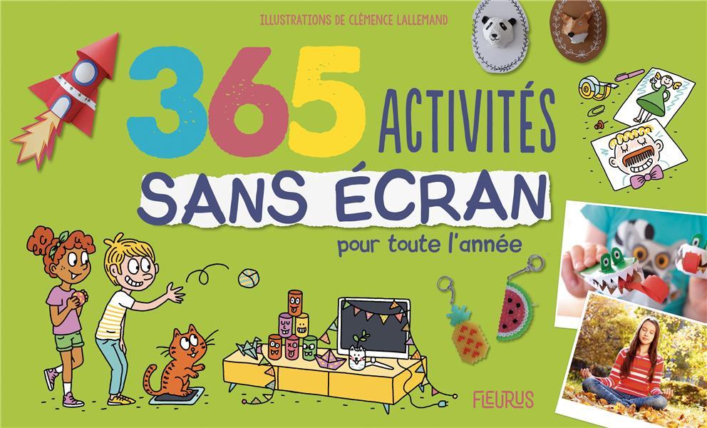 365 ACTIVITES SANS ECRAN POUR TOUTE L'ANNEE ANDERSON/DOUCE FLEURUS