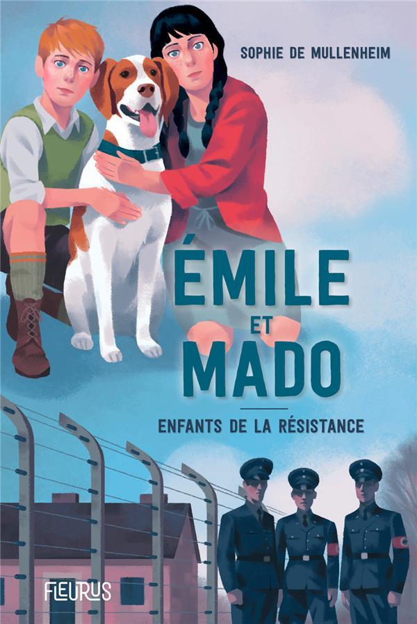 EMILE ET MADO     ENFANTS DANS LA RESISTANCE