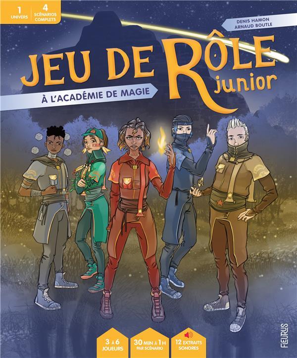 JEU DE ROLE JUNIOR  -  A L'ACADEMIE DE MAGIE HAMON/BOUTLE FLEURUS
