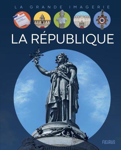 LA REPUBLIQUE  COLLECTIF FLEURUS