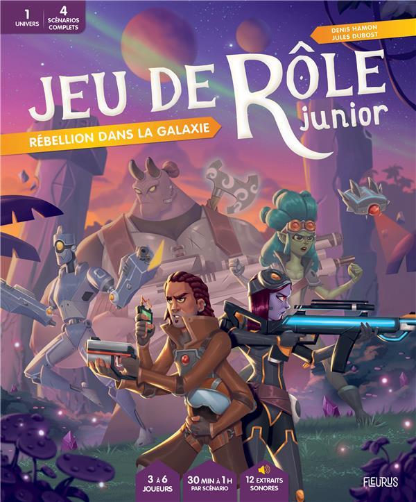 JEU DE ROLE JUNIOR  -  REBELLION DANS LA GALAXIE XXX FLEURUS