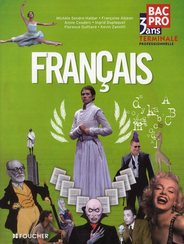 FRANCAIS TLE BAC PRO SENDRE HAIDAR FRANCO FOUCHER