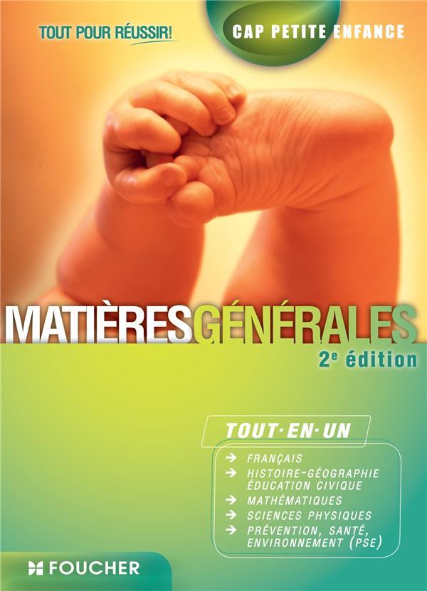 CAP PETITE ENFANCE MATIERES GENERALES   TOUT POUR REUSSIR !
