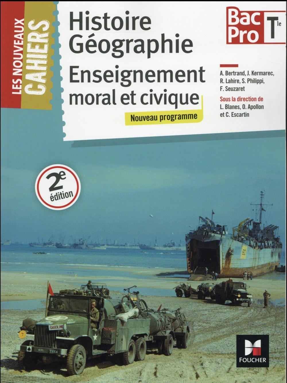 Les Nouveaux Cahiers - Histoire-geographie-emc - Tle Bac Pro