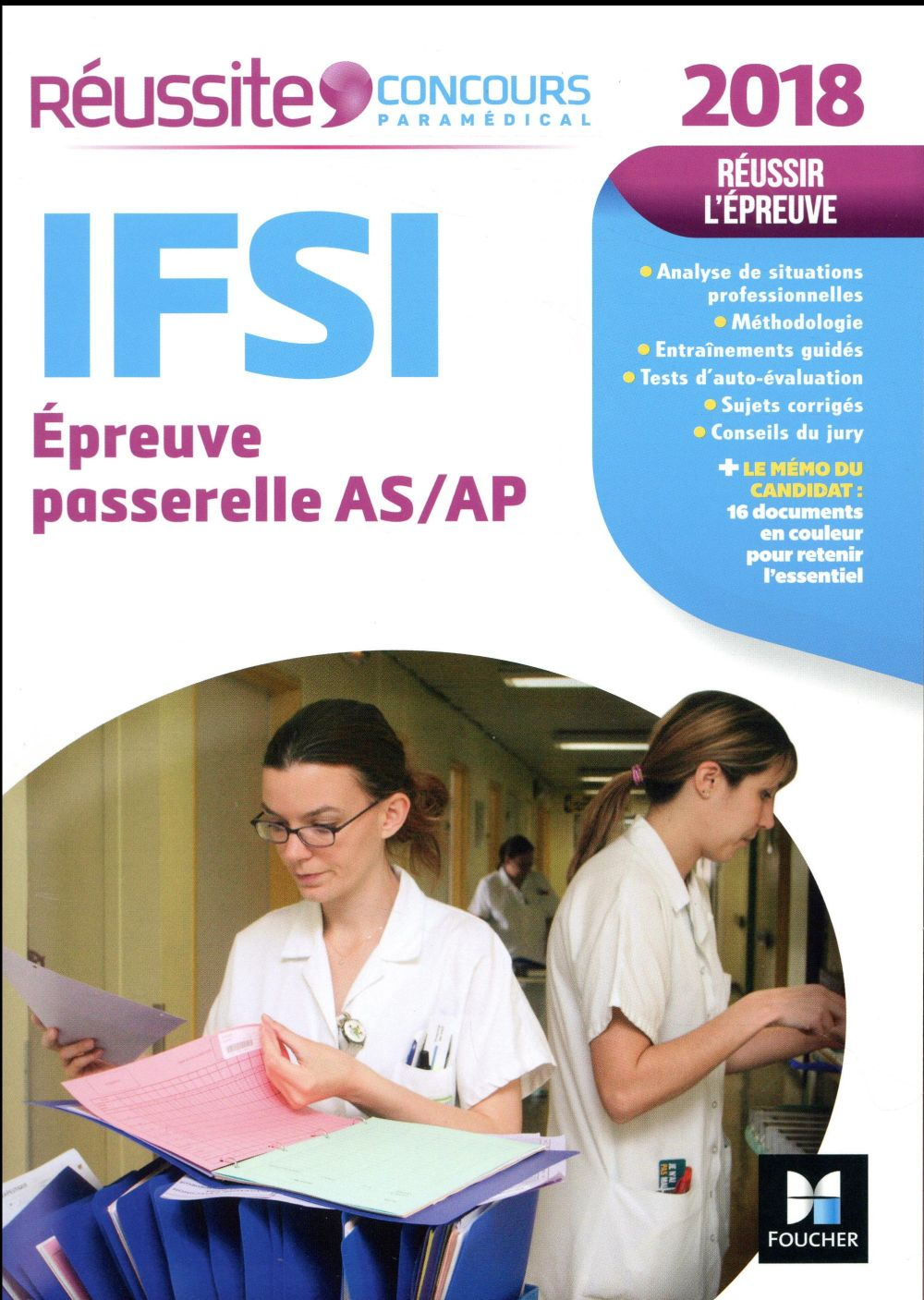 REUSSITE CONCOURS     IFSI PASSERELLE ASAP     EXAMEN 2018