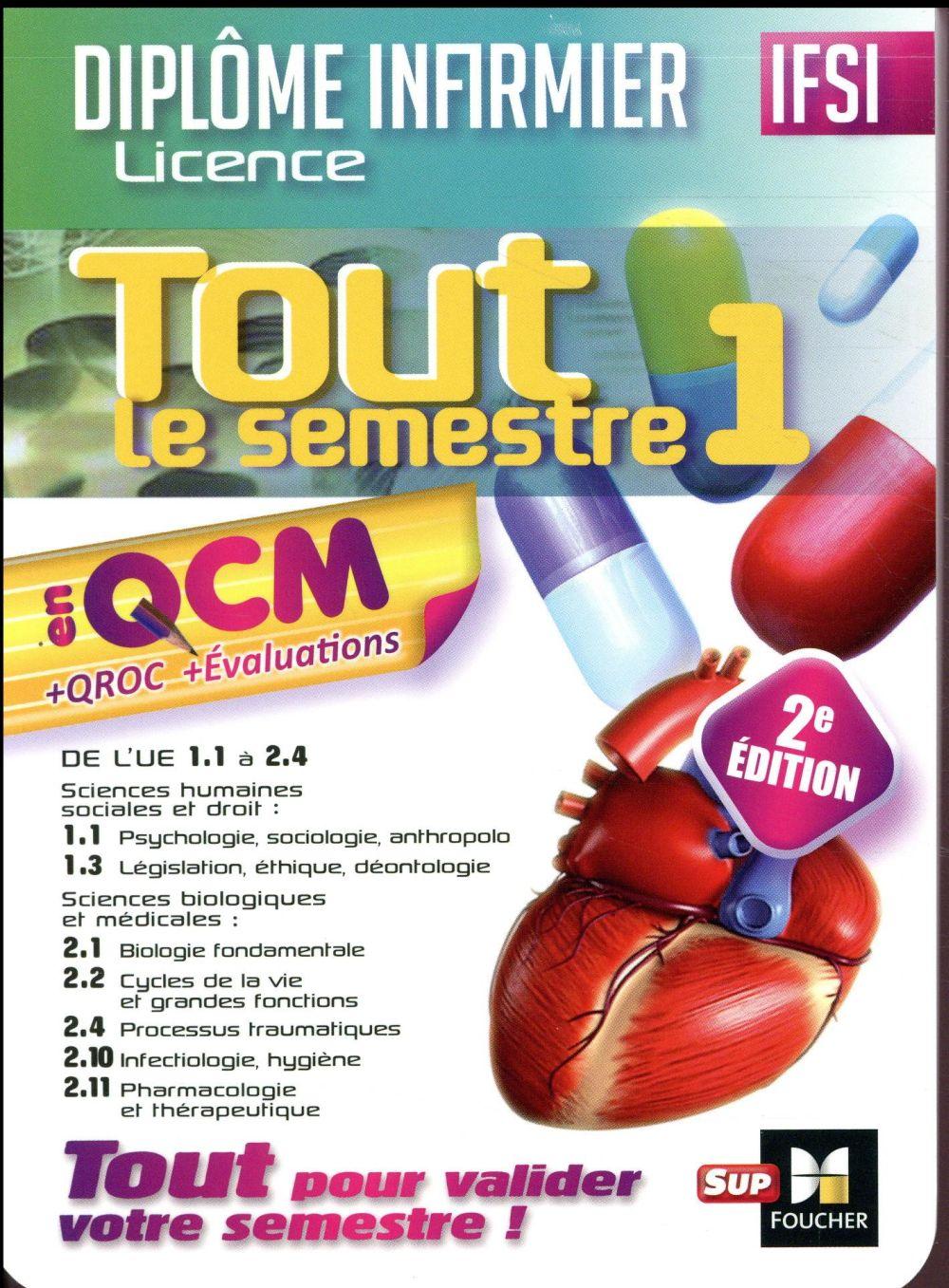 IFSI TOUT LE SEMESTRE 1 EN QCM ET QROC  -  DIPLOME INFIRMIER (2E EDITION)