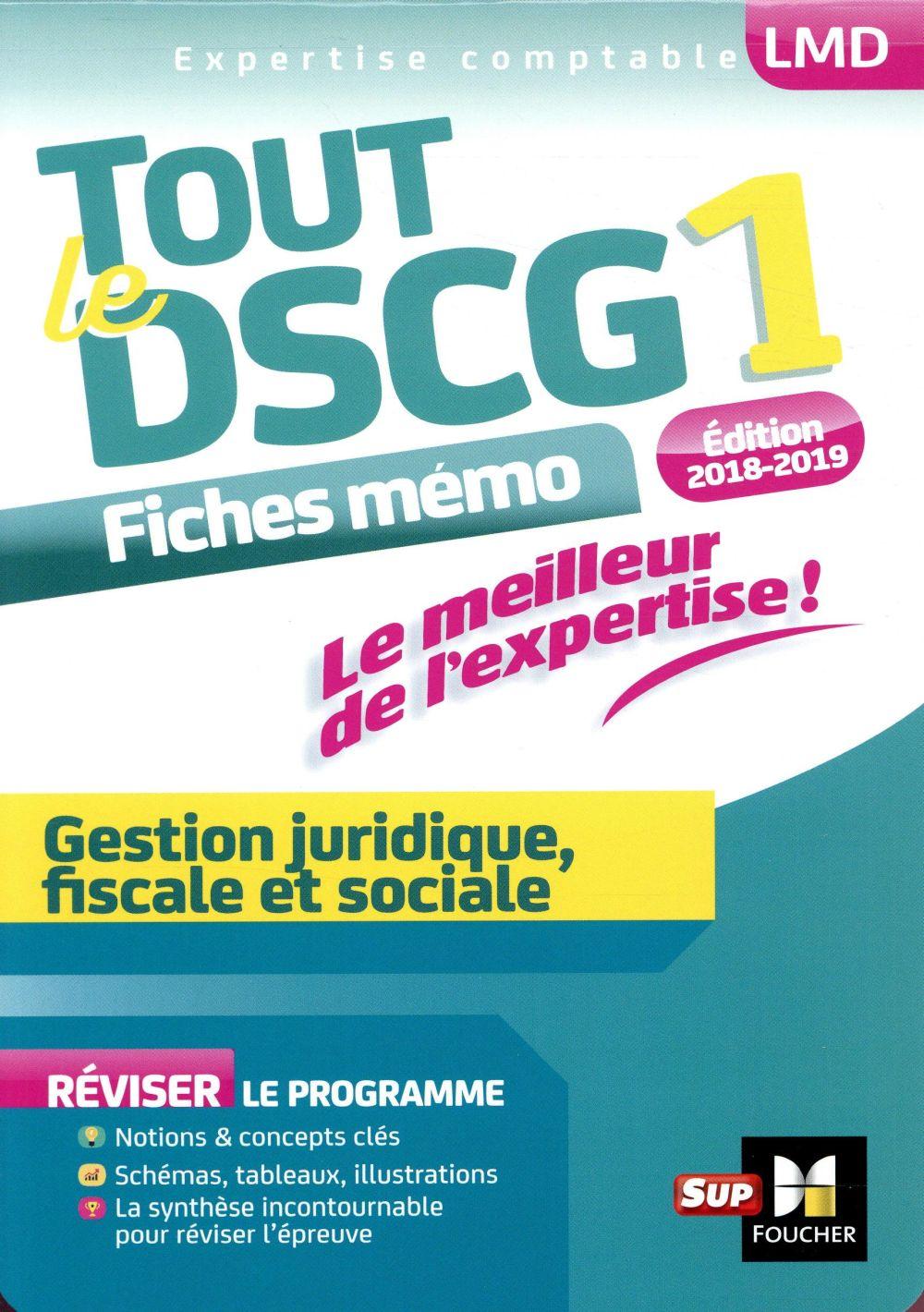 TOUT LE DSCG 1   GESTION JURIDIQUE FISCALE ET SOCIALE   ENTRAINEMENT ET REVISION   2E EDITION