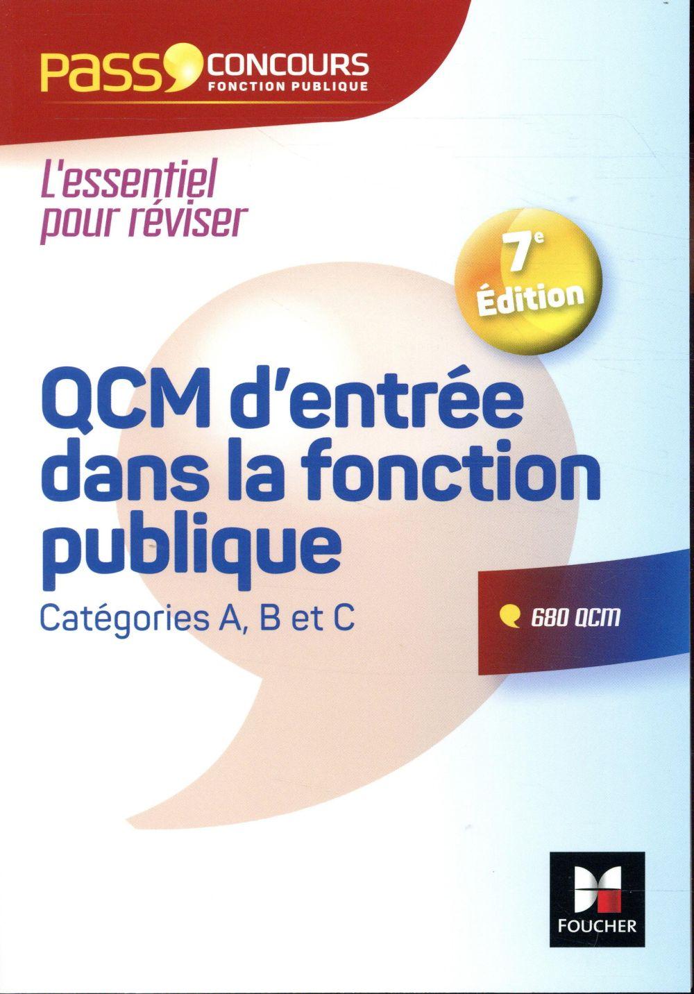 PASS'CONCOURS  -  QCM D'ENTREE DANS LA FONCTION PUBLIQUE  -  REVISION ET ENTRAINEMENT (7E EDITION) CHEVALIER, FRANCOIS  FOUCHER