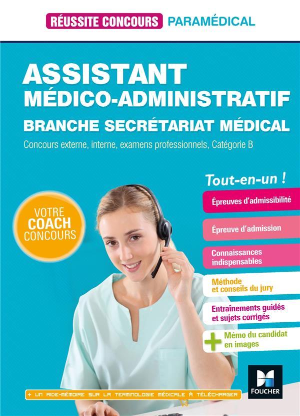 REUSSITE CONCOURS  -  ASSISTANT MEDICO-ADMINISTRATIF-SECRETARIAT MEDICAL  -  CATEGORIE B  -  TOUT-EN-UN LE BACQUER/HURET FOUCHER