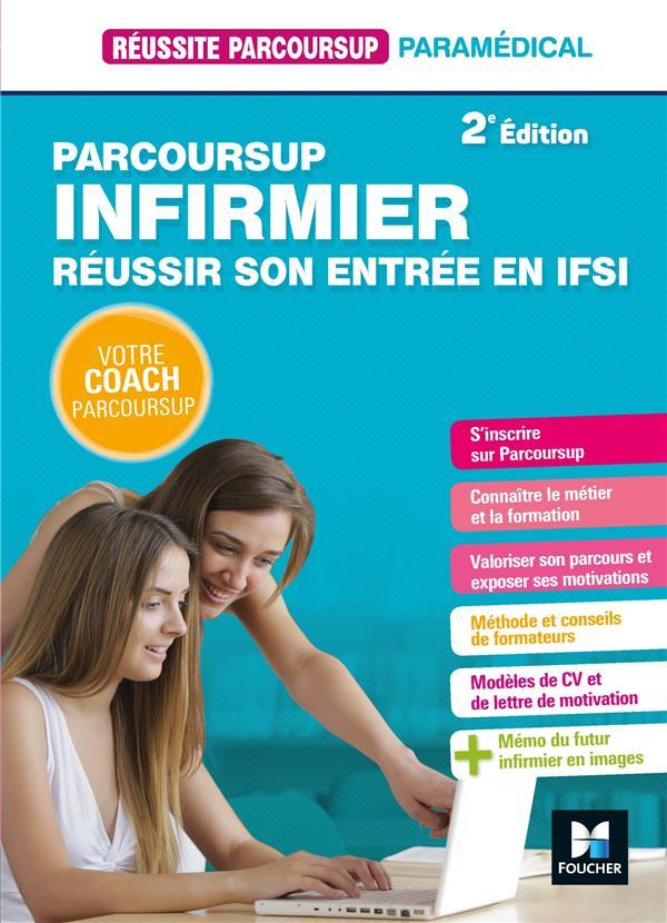 REUSSITE PARCOURSUP - PARCOURSUP INFIRMIER REUSSIR SON ENTREE EN IFSI  FOUCHER