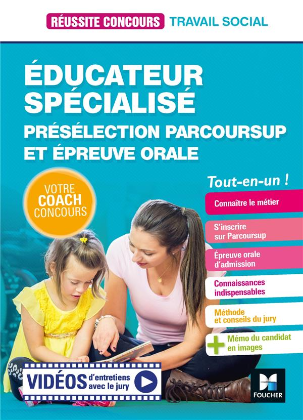 REUSSITE CONCOURS     EDUCATEUR SPECIALISE     PRESELECTION PARCOURSUP ET EPREUVE ORALE     TOUT EN UN