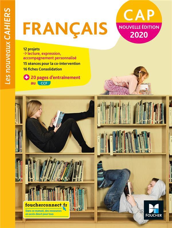 LES NOUVEAUX CAHIERS - FRANCAIS CAP - ED. 2020 - LIVRE ELEVE