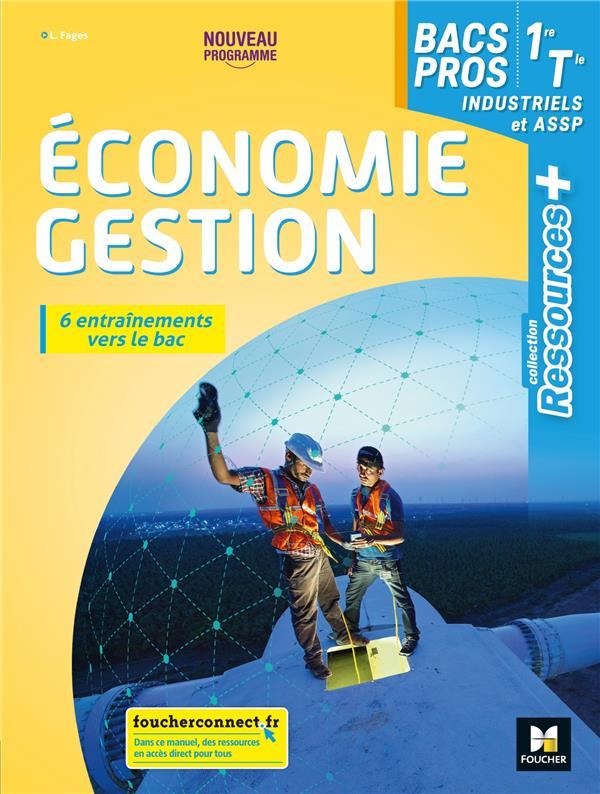 RESSOURCES PLUS - ECONOMIE-GESTION 1RE-TLE BAC PRO - ED. 2020 - LIVRE ELEVE FAGES LUC FOUCHER