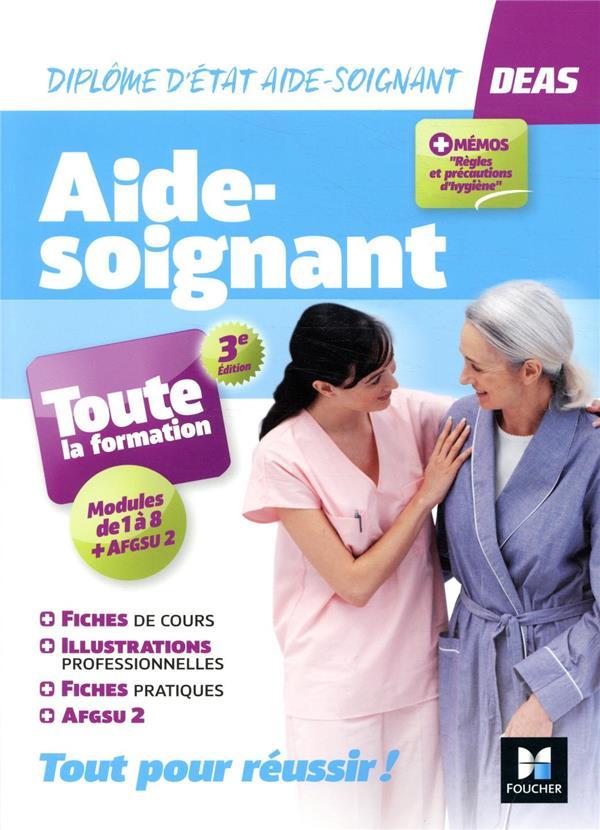 AIDE-SOIGNANT  -  TOUTE LA FORMATION  -  DIPLOME D'ETAT AIDE-SOIGNANT  -  MODULES 1 A 8 + AFGSU 2 (3E EDITION)