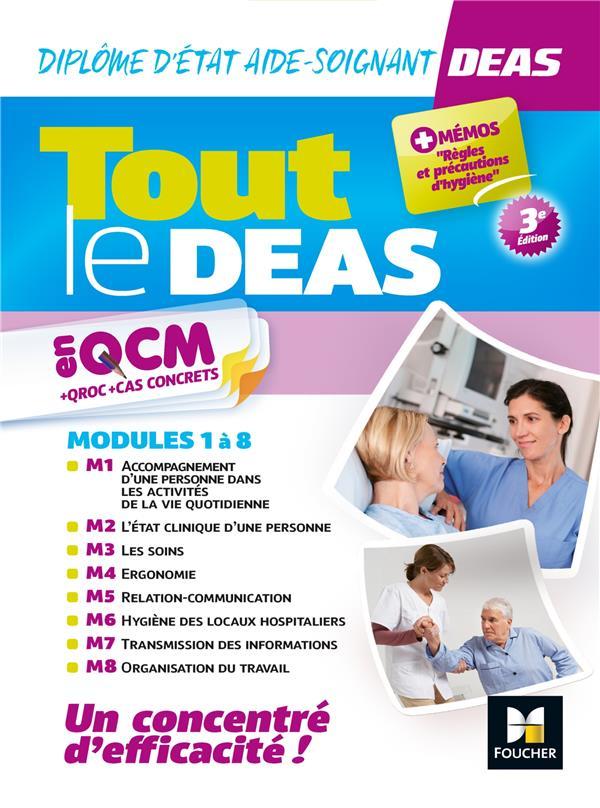 TOUT LE DEAS EN QCM + QROC + CAS CONCRETS  -  DIPLOME D'ETAT AIDE-SOIGNANT  -  MODULES 1 A 8