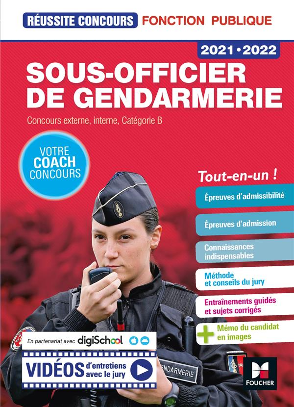 REUSSITE CONCOURS  -  SOUS-OFFICIER DE GENDARMERIE  -  CONCOURS EXTERNE, INTERNE, CATEGORIE B  -  TOUT-EN-UN ! (EDITION 20212022)