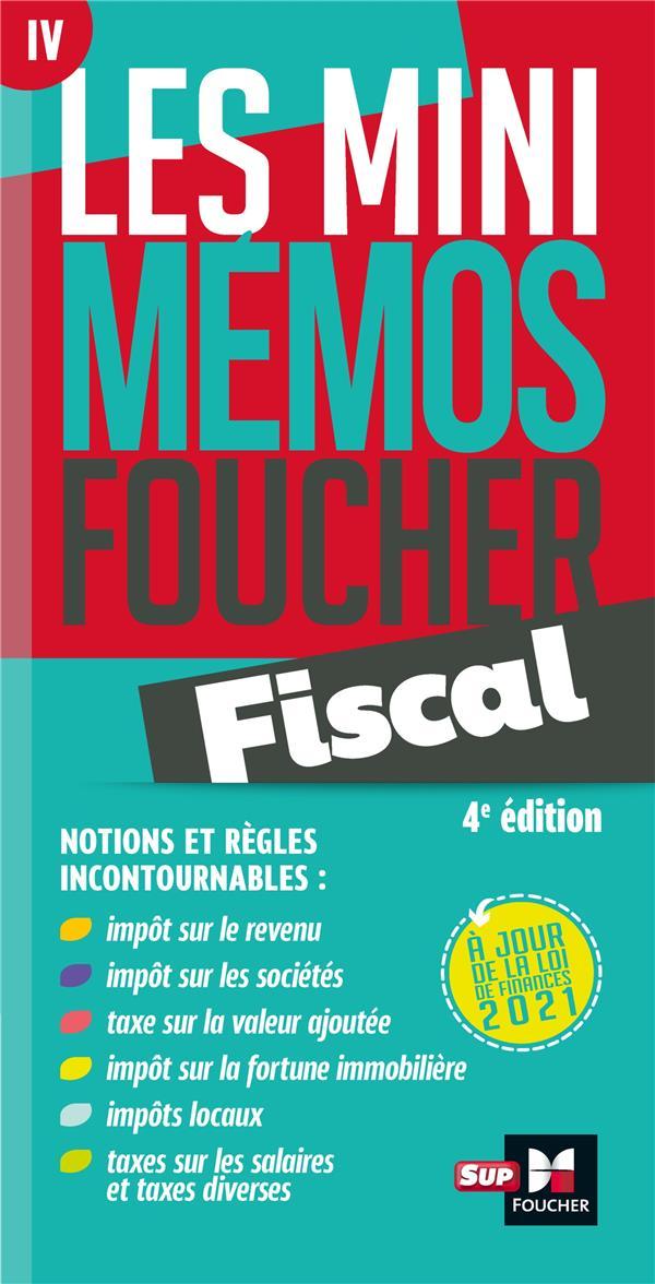 LES MINI MEMOS FOUCHER T.4  -  FISCAL (4E EDITION)