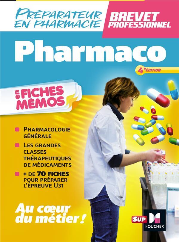 PHARMACOLOGIE - BP PREPARATEUR EN PHARMACIE 3E EDITION