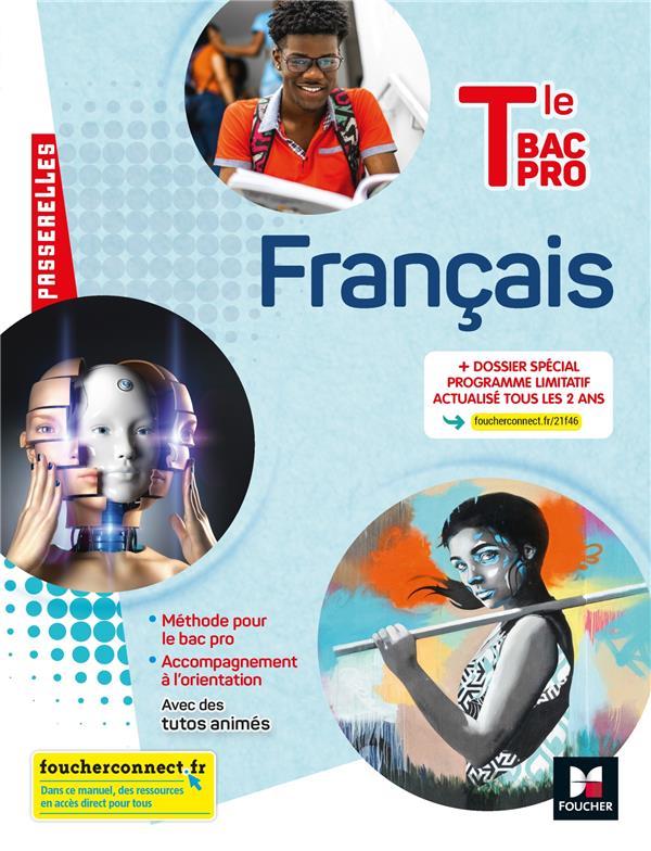 PASSERELLES - FRANCAIS - TLE BAC PRO - ED. 2021 - LIVRE ELEVE SENDRE-HAIDAR/ABJEAN FOUCHER
