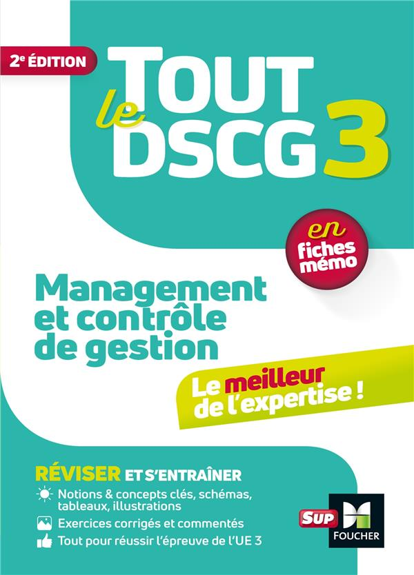 TOUT LE DSCG 3  -  MANAGEMENT ET CONTROLE DE GESTION  -  EN FICHES MEMO (2E EDITION)