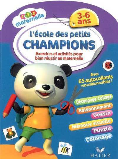 123 MATERNELLE - L'ECOLE DES PETITS CHAMPIONS 3 A 6 ANS DOUTREMEPUICH-F+PERR HATIER JEUNESSE