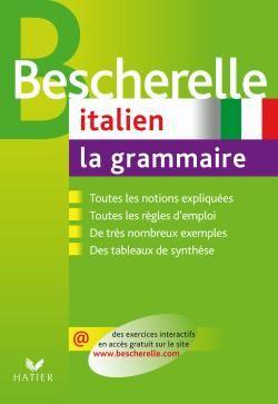 BESCHERELLE ITALIEN : LA GRAMMAIRE - OUVRAGE DE REFERENCE SUR LA GRAMMAIRE ITALIENNE