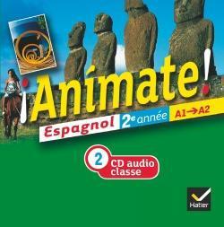 ANIMATE  -  ESPAGNOL  -  2E ANNEE  -  2 CD AUDIO POUR LA CLASSE (EDITION 2012) BOUZON/LALUQUE HATIER SCOLAIRE