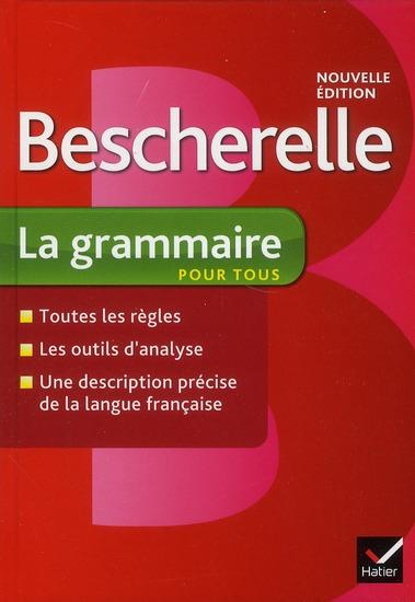 BESCHERELLE LA GRAMMAIRE POUR TOUS LAURENT-N+DELAUNAY-B HATIER JEUNESSE