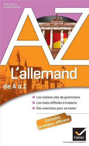 JANITZA-J+GUNHILD-S - L'ALLEMAND DE A A Z - GRAMMAIRE, CONJUGAISON ET DIFFICULTES