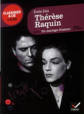 THERESE RAQUIN, UN MARIAGE D'AMOUR
