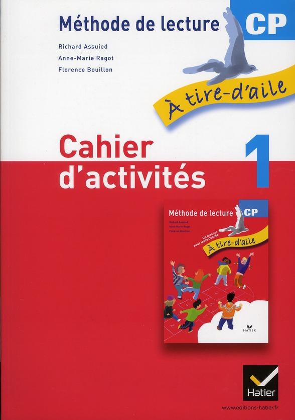 A TIRE D'AILE  -  CP  -  CAHIER D'ACTIVITES 1 ROUGE ASSUIED/RAGOT HATIER JEUNESSE