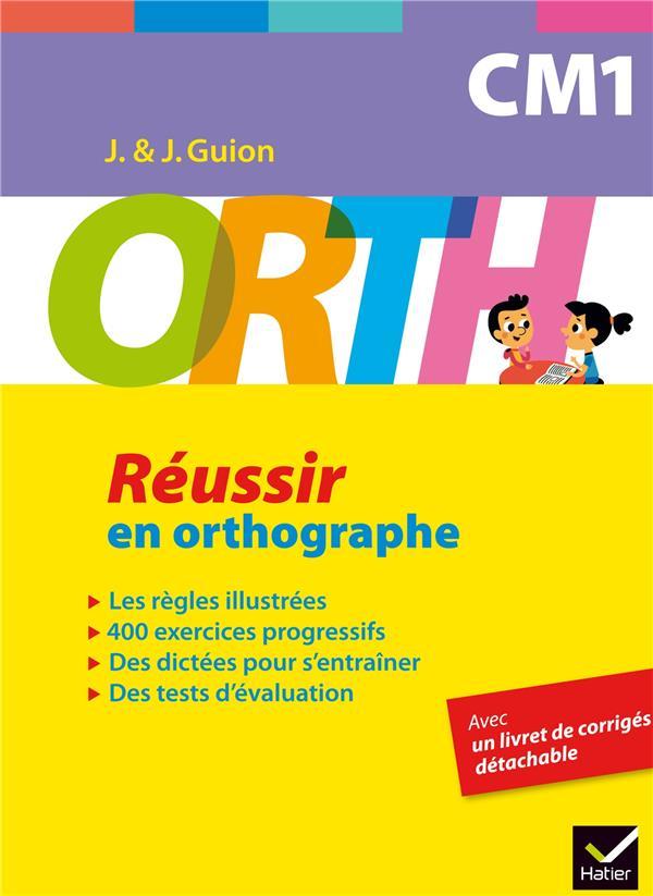 CM1  -  REUSSIR EN ORTHOGRAPHE