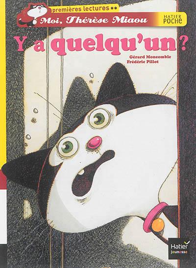 MOI, THERESE MIAOU     Y'A QUELQU'UN ?