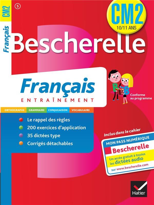 BESCHERELLE  -  FRANCAIS  -  CM2 GAU CATHERINE Hatier
