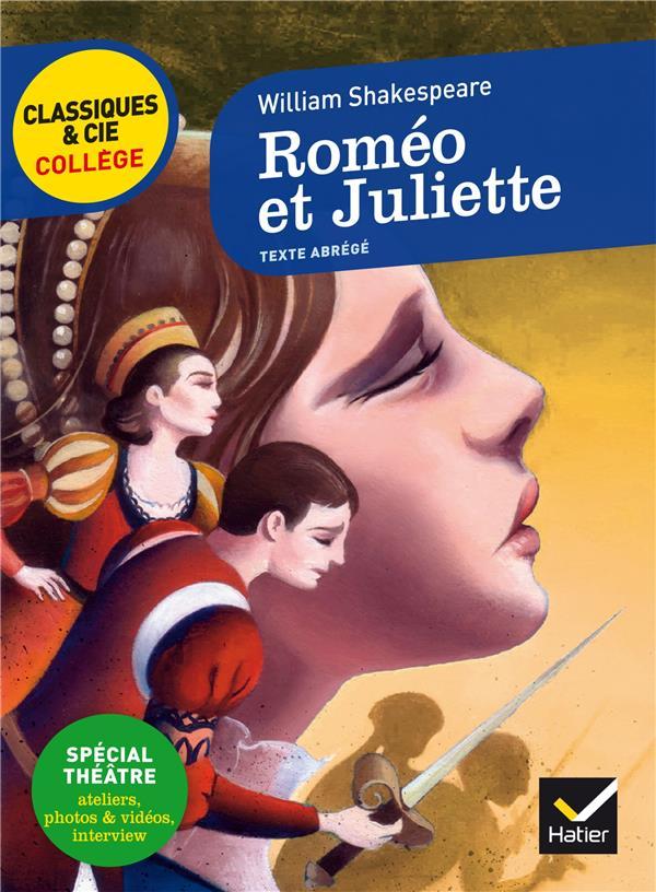 ROMEO ET JULIETTE - NOUVEAU PROGRAMME SHAKESPEARE WILLIAM Hatier