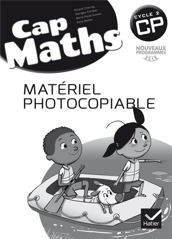 CAP MATHS  -  CP  -  MATERIEL PHOTOCOPIABLE (EDITION 2016) DUSSUC/MADIER Hatier